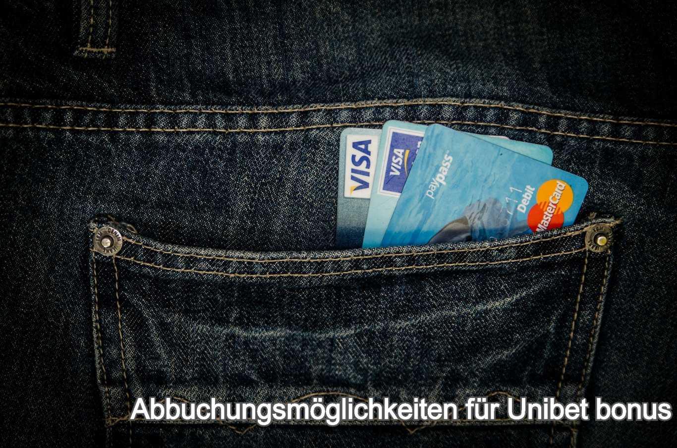 Abbuchungsmöglichkeiten für Unibet bonus